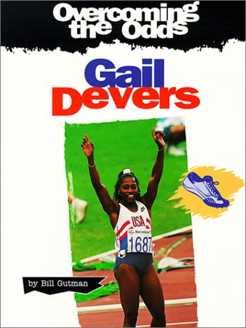 9780613165037: Gail Devers (Overcoming the Odds)