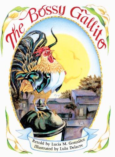 9780613166119: The Bossy Gallito / El Gallo De Bodas (Turtleback School & Library Binding Edition) (Spanish Edition)