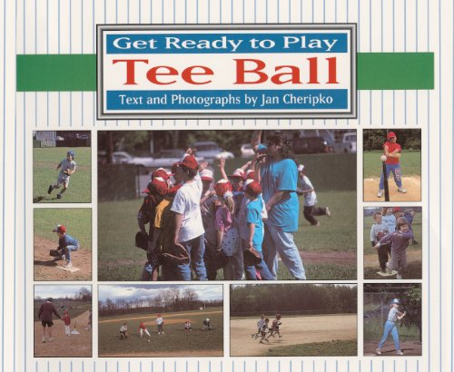 Get Ready To Play Tee Ball (Turtleback: Jan Cheripko