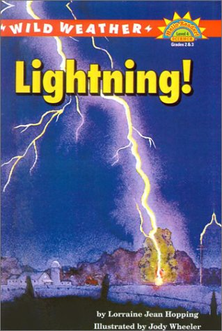 Wild Weather: Lightning! (Hello Reader! Science: Level 4) (061316878X) by Hopping, Lorraine Jean