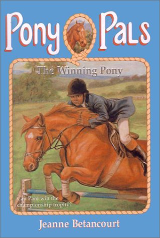 The Winning Pony (Pony Pals): Jeanne Betancourt, Vivien
