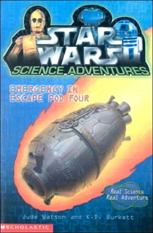 Emergency in Escape Pod Four (Star Wars: Jude Watson, K.