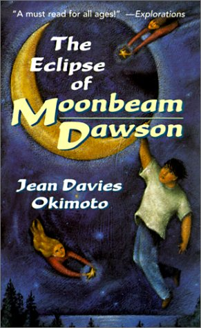 The Eclipse of Moonbeam Dawson: Jean Davies Okimoto