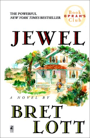Jewel (Oprah's Book Club) (0613173198) by Lott, Bret