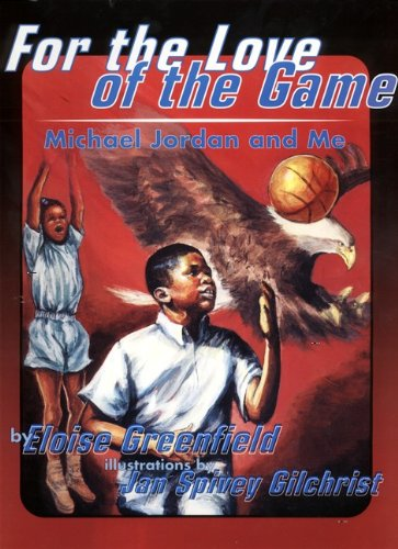 9780613178006: For The Love Of The Game: Michael Jordan And Me (Turtleback School & Library Binding Edition) (Trophy Picture Books (Pb))