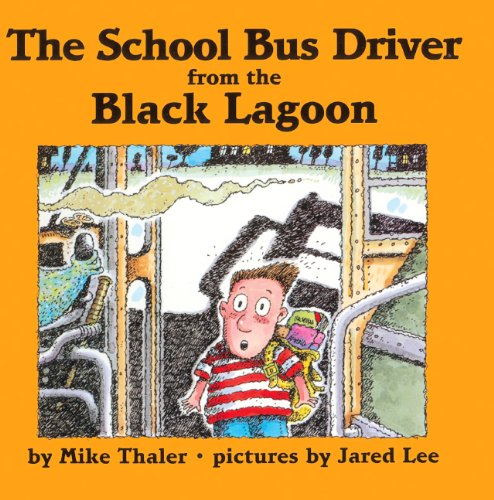 9780613179393: The School Bus Driver From The Black Lagoon (Turtleback School & Library Binding Edition)