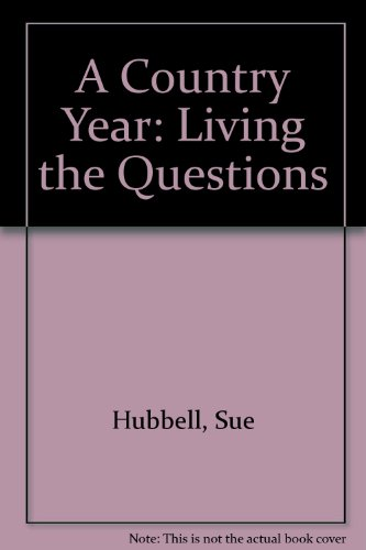 9780613180962: A Country Year: Living the Questions