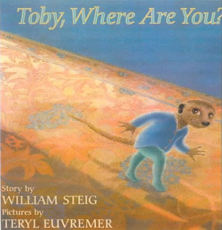 Toby, Where Are You? (0613181956) by Steig, William
