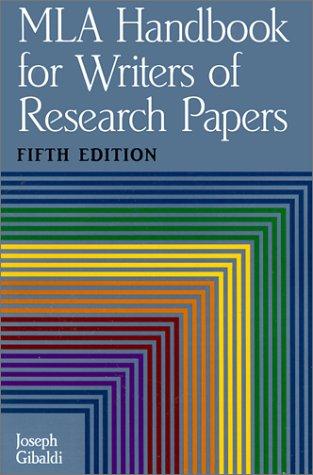 MLA Handbook for Writers of Research Papers: Gibaldi, Joseph