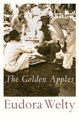 Golden Apples (Harvest Book): Eudora Welty