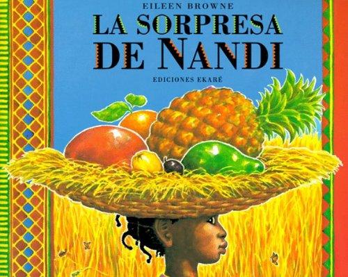 9780613191784: Sorpresa De Nandi/Nandi's Surprise (Coleccion Ponte Poronte)