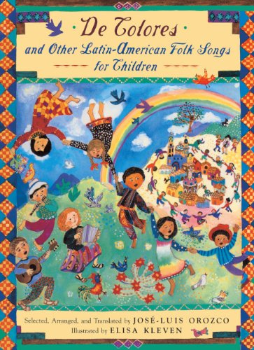 de Colores: And Other Latin-American Folk Songs For Children: Orozco, Jose-Luis