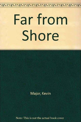 Far from Shore: Kevin Major