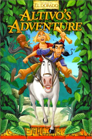 9780613210911: Altivo's Adventure (Gold and Glory)