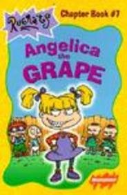 9780613211055: Angelica the Grape (Rugrats Chapter Books)