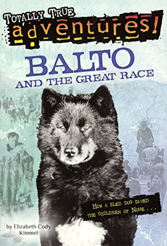 9780613211659: Balto And The Great Race (Turtleback School & Library Binding Edition) (Stepping Stone Books)
