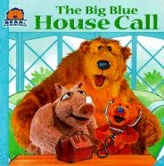 9780613212120: Big Blue House Call 3 (Bear in the Big Blue House (Paperback Simon & Schuster))