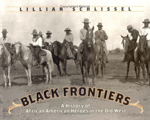 9780613212298: Black Frontiers: A History of African American Heroes in the Old West