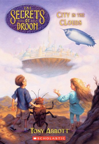 9780613213547: The City In The Clouds (Turtleback School & Library Binding Edition) (Secrets of Droon)