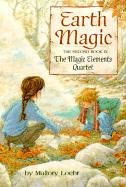 Earth Magic (Turtleback School & Library Binding Edition) (Magic Elements Quartet (Prebound)): ...