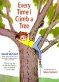 Every Time I Climb a Tree: David McCord