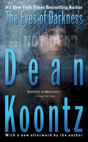 The Eyes Of Darkness (Turtleback School & Library Binding Edition) (0613215109) by Dean R. Koontz