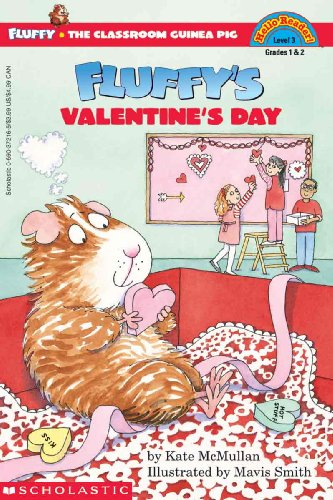 Fluffy's Valentine's Day (Turtleback School & Library Binding Edition) (Hello Reader!...