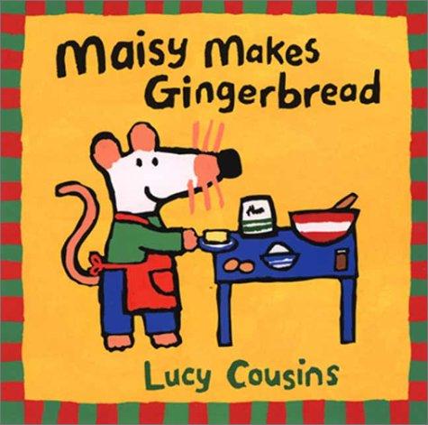 9780613215961: Maisy Makes Gingerbread (Maisy Mouse)