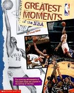 Greatest Moments of the NBA (0613216431) by Weber, Bruce