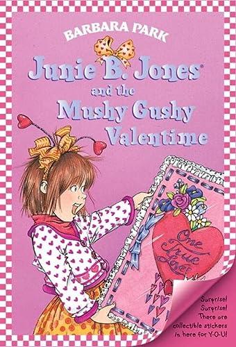 9780613218320: Junie B. Jones And The Mushy Gushy Valentime (Turtleback School & Library Binding Edition)