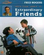Lets Talk about It Extraordinary Friends (9780613218894) by Fred Rogers
