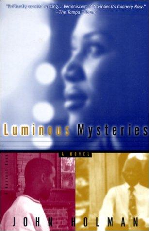 Luminous Mysteries (Harvest Book) (0613219422) by Holman, John