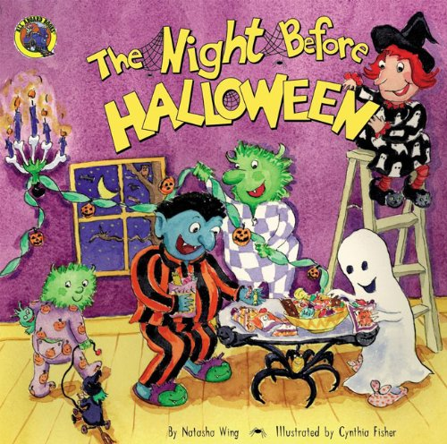 The Night Before Halloween (Turtleback School & Library Binding Edition) (All Aboard Books (Pb)) (9780613220927) by Natasha Wing