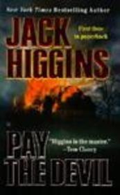 Pay the Devil: Jack Higgins