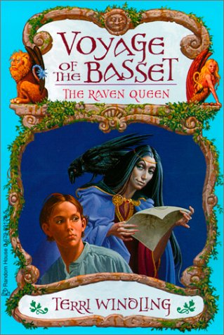 The Raven Queen (Voyage of the Basset) (0613222458) by Terri Windling