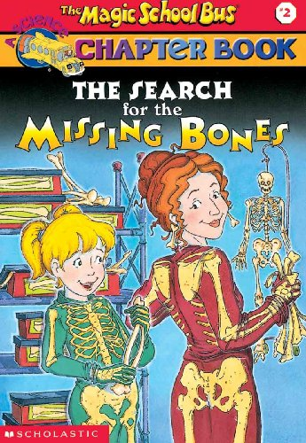 9780613223478: The Search for the Missing Bones (The Magic School Bus Chapter Book, No. 2)