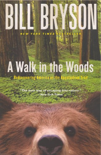 9780613225786: A Walk in the Woods: Rediscovering America on the Appalachian Trail