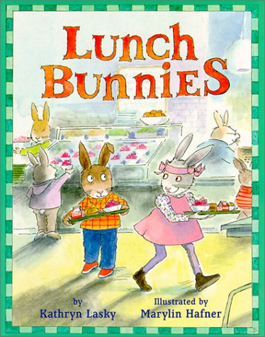 Lunch Bunnies (0613228863) by Kathryn Lasky