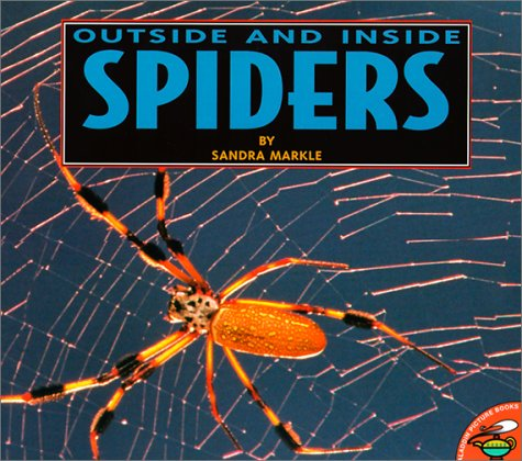 Outside and Inside Spiders: Sandra Markle