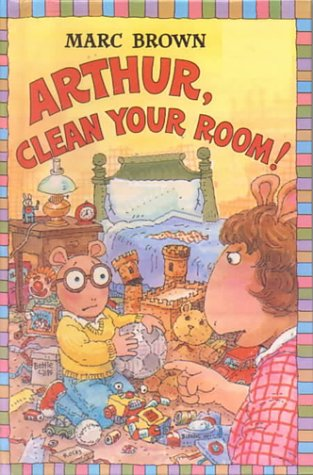 Arthur, Clean Your Room! (Turtleback School & Library Binding Edition) (Step Into Reading Sticker Books) (0613231058) by Marc Brown