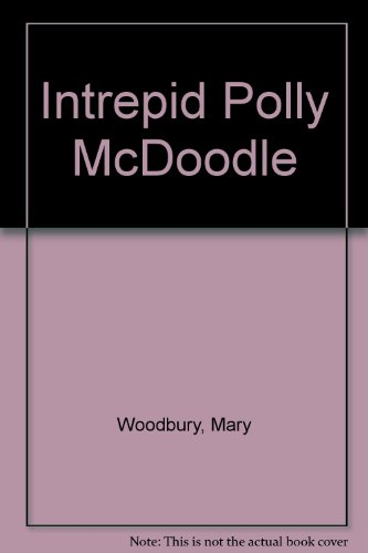 9780613232791: Intrepid Polly McDoodle