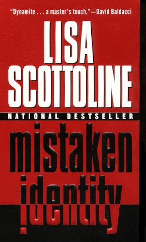 Mistaken Identity (9780613233651) by Lisa Scottoline