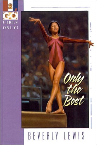 Only the Best (Girls Only!, Book 2): Lewis, Beverly