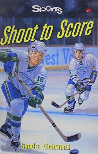 Shoot to Score (Sports Stories): Richmond, Sandra