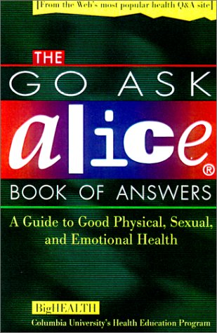 "9780613237185: The """"go Ask Alice"""" Book Of Answers (Turtleback School & Library Binding Edition)"