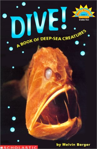 9780613248600: Dive!: A Book of Deep Sea Creatures (Hello Reader! Science: Level 3)