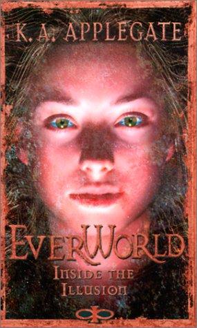 9780613250474: Inside the Illusion (Everworld, 9)