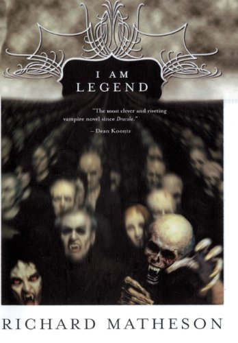 9780613256186: I Am Legend (Turtleback School & Library Binding Edition)