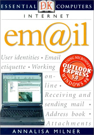 9780613257176: Internet: Email (Dk Essential Computers)