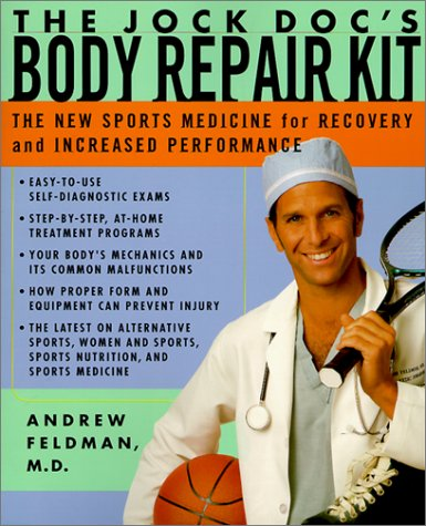 9780613258050: The Jock Doc's Body Repair Kit: The New Sports Medicine for Recovery and Increased Performance